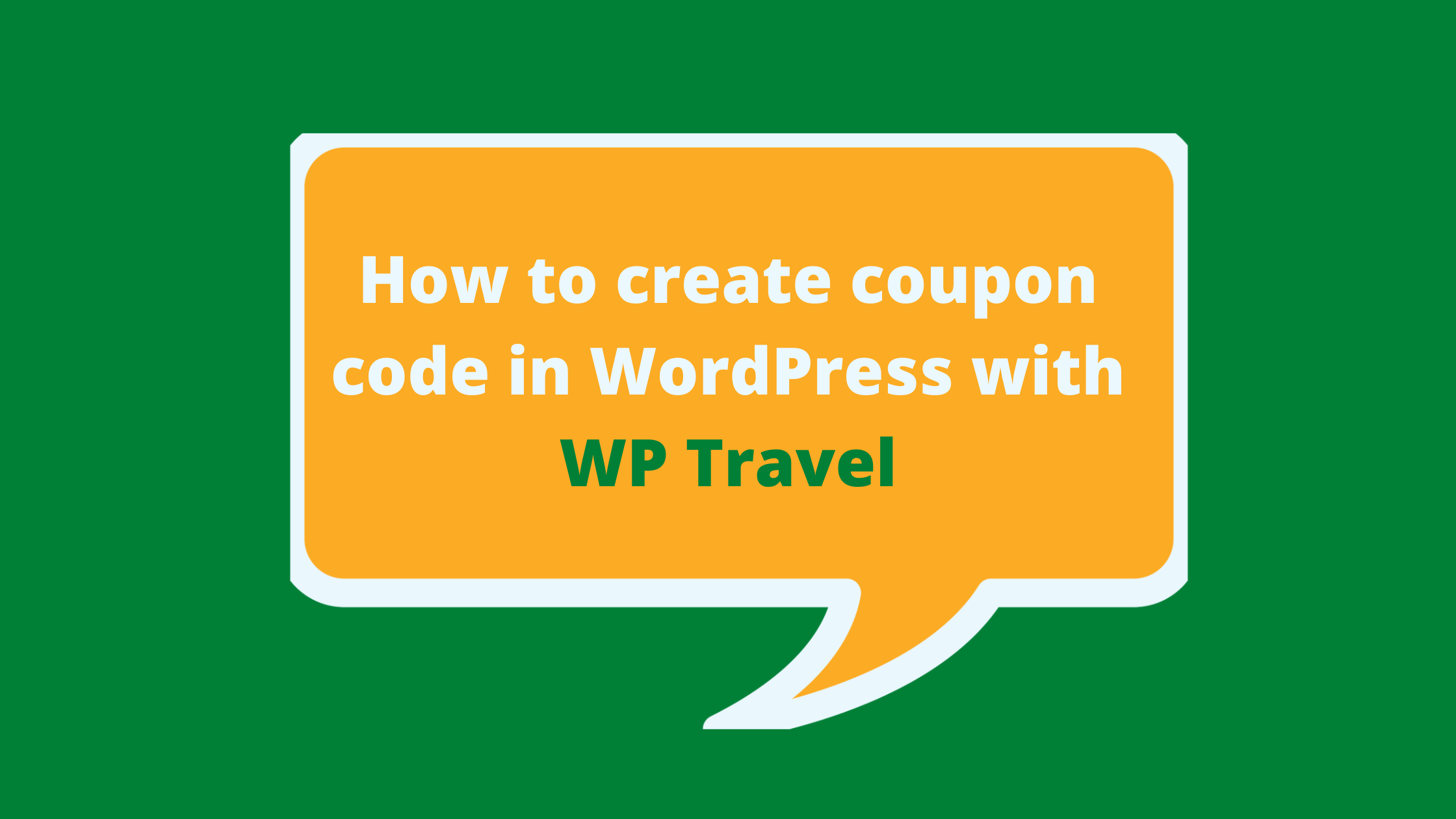 How to create coupon code in WordPress with WP Travel