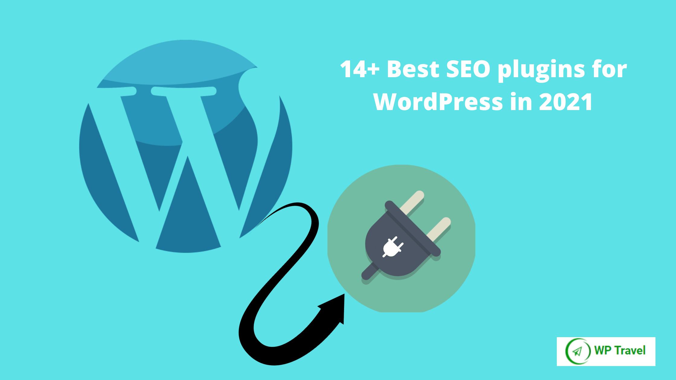 14+ Best SEO plugins for WordPress in 2021
