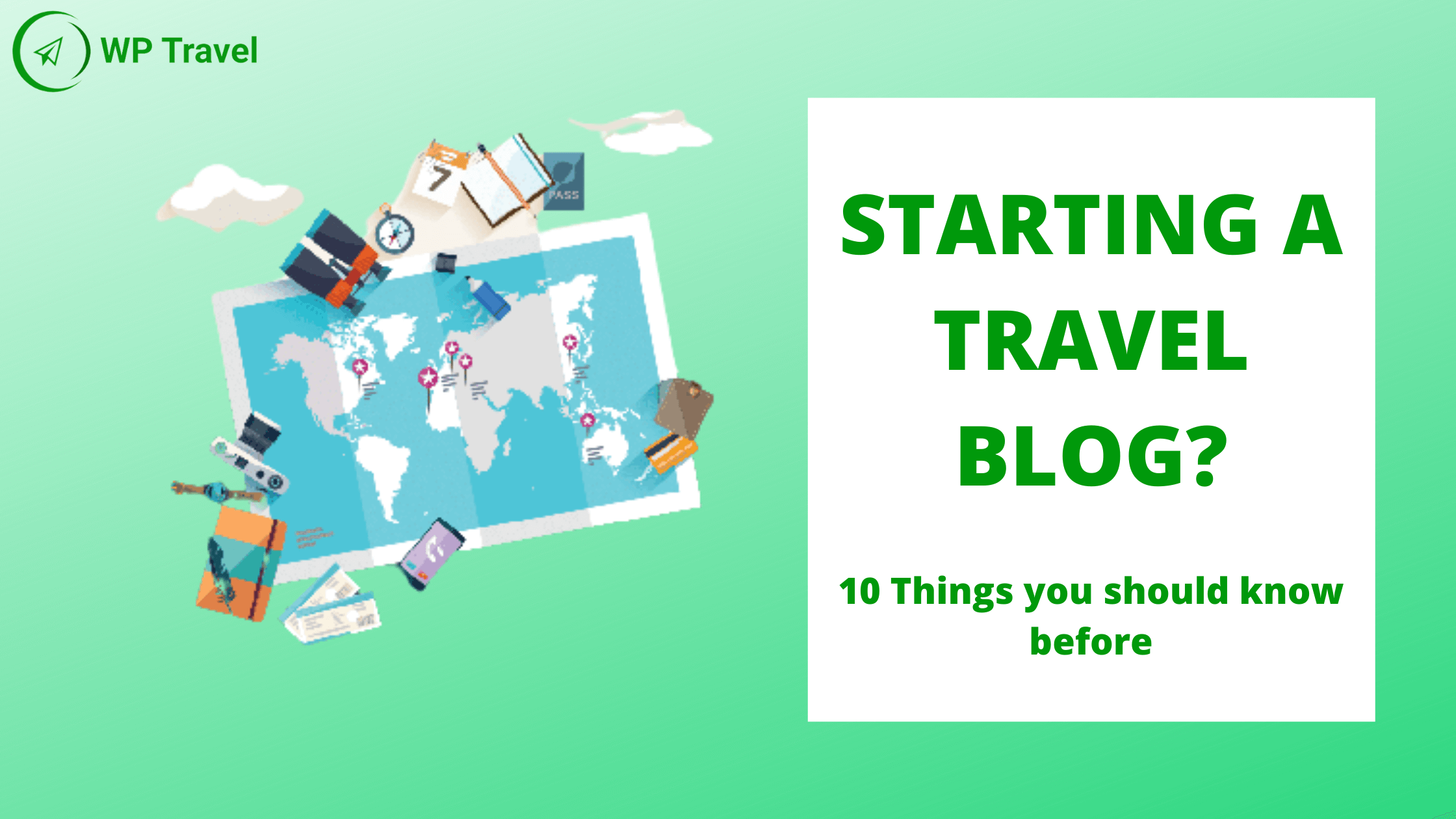 10 things you should know before starting a travel blog